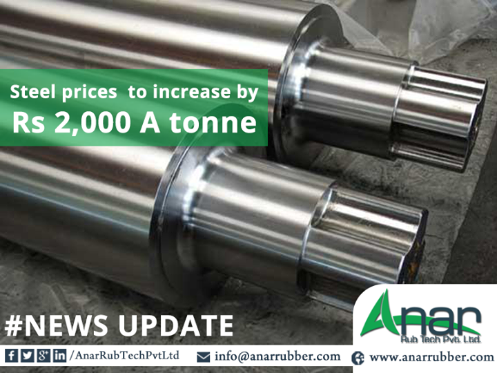 Steel  Price To Increase By RS:-2000 A Tonne  #AnarRubTechPvtLtd #Steel #steelcompany