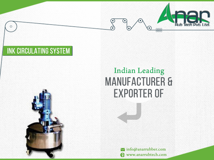 Anar Rubtech Pvt Ltd is India's leading #Manufacturer & #Exporter of #Ink #Circulating #System.  Visit our website for more details - http://ow.ly/E0YT300GbNj