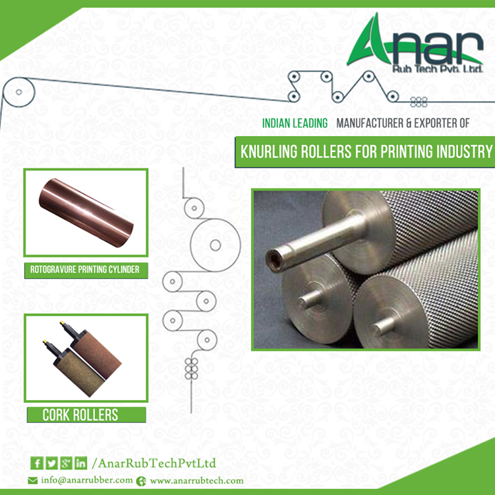 Anar Rub's knurling rollers known for its durability  A wide array of Knurling rollers for printing industry is being manufactured, supplied and exported by various companies in the market. Knurling rollers are available in various specifications.  People associated with the manufacturing industry and in need of such rollers can contact Anar Rub Tech. Being a leading knurling rollers suppliers. this company welcomes you to try their exotic range of products.    #KnurlingRollers #RotogravurePrintingCylinder #CorkRollers #KnurlingRollersforprintingIndustry #KnurlingRollersManufactured #KnurlingRollersSuppliers #KnurlingRollersExporters #KnurlingRollersForConstructionIndustry #KnurlingRollersForPrintingMachines #KnurlingRollersForRubberIndustries  W: http://AnarRubTech.com/ E: marketing@anarrubber.com M: +91 9825405265