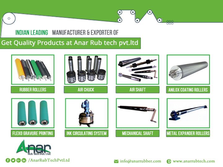 Get Quality Products at Anar Rub tech pvt.ltd To get the best for your business and industries choose nothing but Anar Rub tech pvt.ltd. Since 1978, Anar Rub Tech Pvt. Ltd has been the eminent manufacture of rubber products and various kinds of rubber components. With our main aim to deliver quality product Anar Rub tech pvt. ltd., have established strong bond with our valued customers for decades by delivering quality services. #Rubberproducts #RubberRollers #AirChuck #AirShaft #Mechanicalshaft #AniloxCoatingRollers #MetalExpanderRollers #InkCirculatingsystem #FlexoGravurePrinting #AnarRubTech w: http://anarrubtech.com E: marketing@anarrubber.com M: +91 9825405265