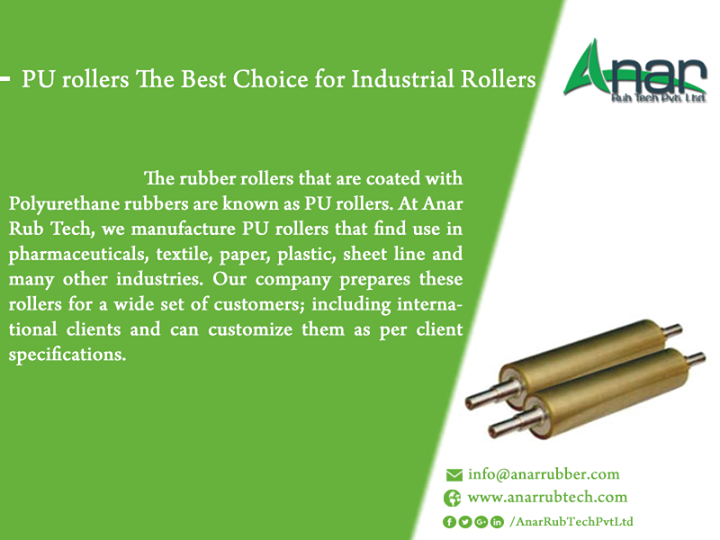 The rubber rollers that are coated with Polyurethane rubbers are known as PU rollers. At Anar Rub Tech, we manufacture PU rollers that find use in pharmaceuticals, textile, paper, plastic, sheet line and many other industries. Our company prepares these rollers for a wide set of customers; including international clients and can customize them as per client specifications.   #PUrollers #PUrollersManufacturing #PUrollersexporter #PUrollersManufacturer #SuppliersofPUrollers #PUrollersforTextileindustry #PUrollersforLaminateindustry #PUrollersforPackagingindustry #PUrollersforWrappingindustry #PUrollersforPrintingindustry #PUrollersforTrackingindustry #BestPUrollersforLaminateindustry  w: http://anarrubtech.com/ E: marketing@anarrubber.com M: +91 9825405265