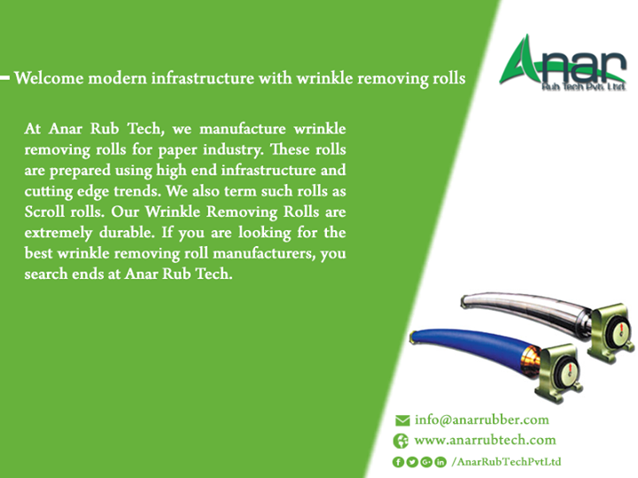 Welcome modern infrastructure with wrinkle removing rolls