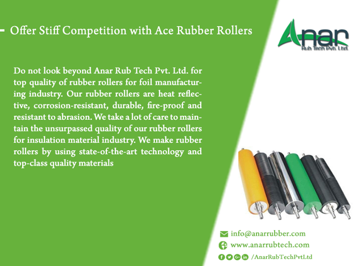 Offer Stiff Competition with Ace Rubber Rollers