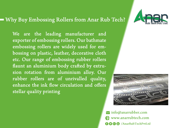Why Buy Embossing Rollers from Anar Rub Tech?