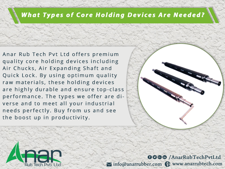 What Types of Core Holding Devices Are Needed?