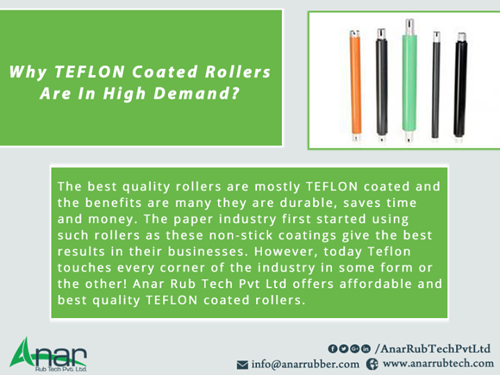 Why TEFLON Coated Rollers Are In High Demand?