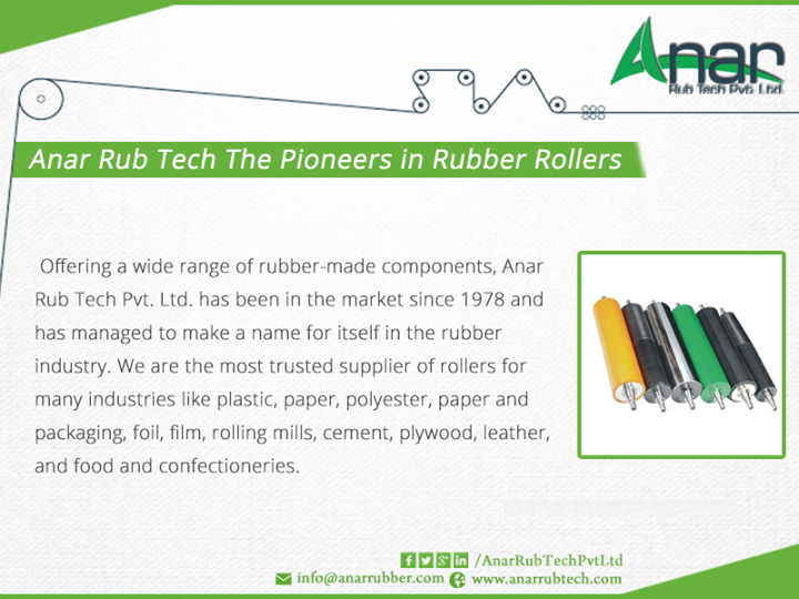 Anar Rub Tech The Pioneers in Rubber Rollers