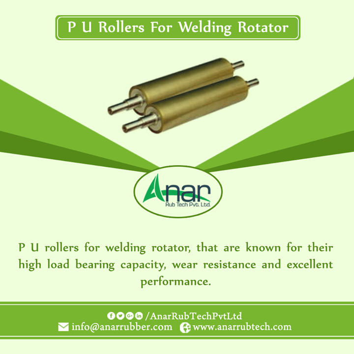 P U rollers for welding rotator, that are known for their high load bearing capacity, wear resistance and excellent performance #PURoller  #PURollerManufacturer #PURollerSuppliers #PURollerExporters #BestManufacturerofPURoller w:http://anarrubtech.com/