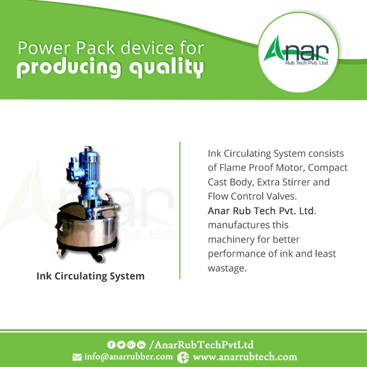 Ink Circulating System consists of Flame Proof Motor, Compact Cast Body, Extra Stirrer and Flow Control Valves. Anar Rub Tech Pvt. Ltd. manufactures this machinery for better performance of ink and least wastage.  #InkCirculatingSystem  #InkCirculatingSystemManufacturers  #InkCirculatingSystemExporters  #InkCirculatingSystemSuppliers