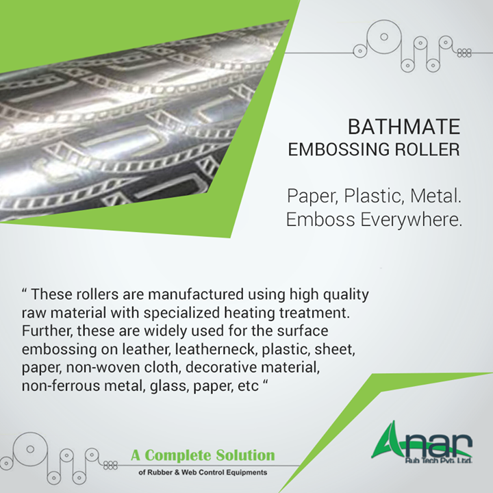 Anar Rub Tech Pvt. Ltd. manufactures Bathmate Embossing Rollers which embosses on every such material which are suitable for and compatible to deliver better finishing.  #BathmateEmbossingRoller #BathmateEmbossingRollerManufacturers #BathmateEmbossingRollerExporters  #BathmateEmbossingRollerSuppliers w:http://anarrubtech.com/   E:marketing@anarrubber.com   M:+91 9825405265