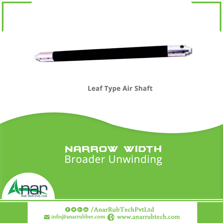 Unique Air Shaft named Leaf Type by Anar Rub Tech Pvt. Ltd. is ideal for unwinding at any stage and it prevents damage to thin cores.  #LeafTypeAirShaft #LeafTypeAirShaftManufacturers #LeafTypeAirShaftExporters #LeafTypeAirShaftSuppliers