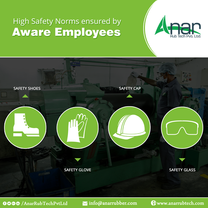 Anar Rub Tech ensures high standards of safety from its aware and responsible employees during the operational activities.