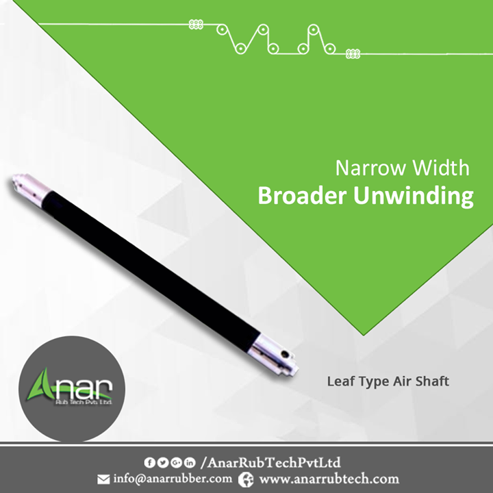 Unique Air Shaft named Leaf Type by Anar Rub Tech Pvt. Ltd. is ideal for unwinding at any stage and it prevents damage to thin cores.  #AirShaft #AirShaftManufacturers #AirShaftSuppliers #AirShaftExporters