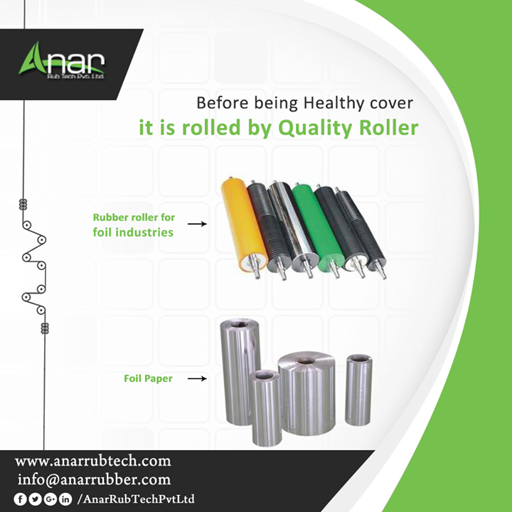 Rubber Rollers by Anar Rub Tech which is high in quality and rolled precisely for better foiling on healthy food and even the medicines and tablets. #RubberRollers #AnarRubTechPvtLtd
