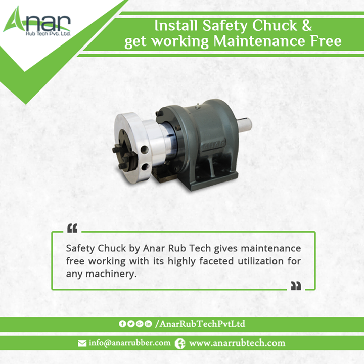 Safety Chuck by Anar Rub Tech gives maintenance free working with its highly faceted utilization for any machinery. #SafetyChuck #SafetyChuckManufacturers #SafetyChuckSuppliers #SafetyChuckExporters