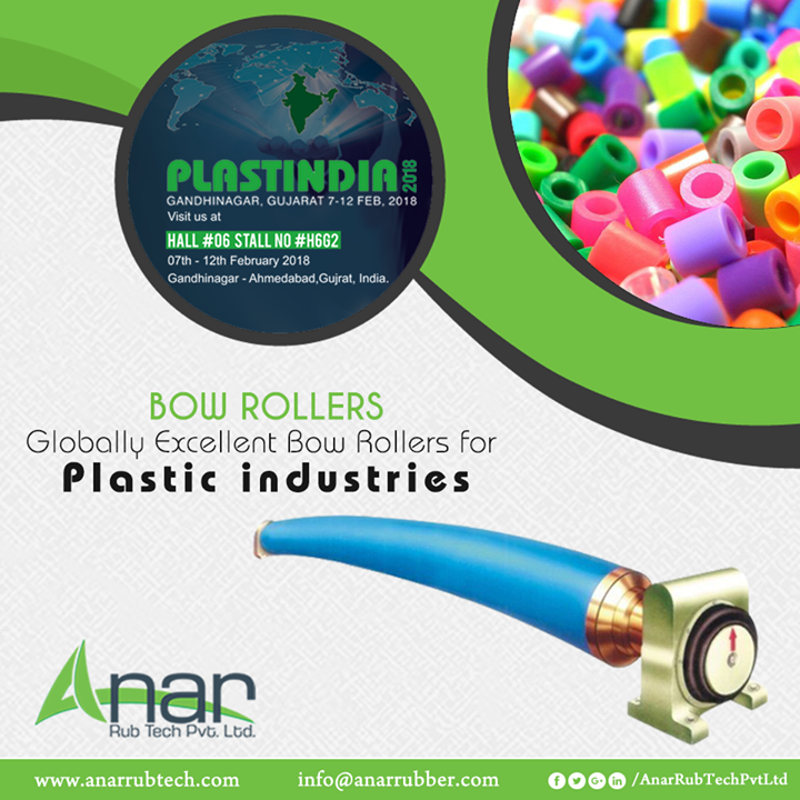 Bow Rollers from Anar Rub Tech will be featured in PlastIndia 2018 and will showcase its excellence in Plastic industries.  #BowRollers #BowRollersManufacturers #BowRollersSuppliers #BowRollersExporters