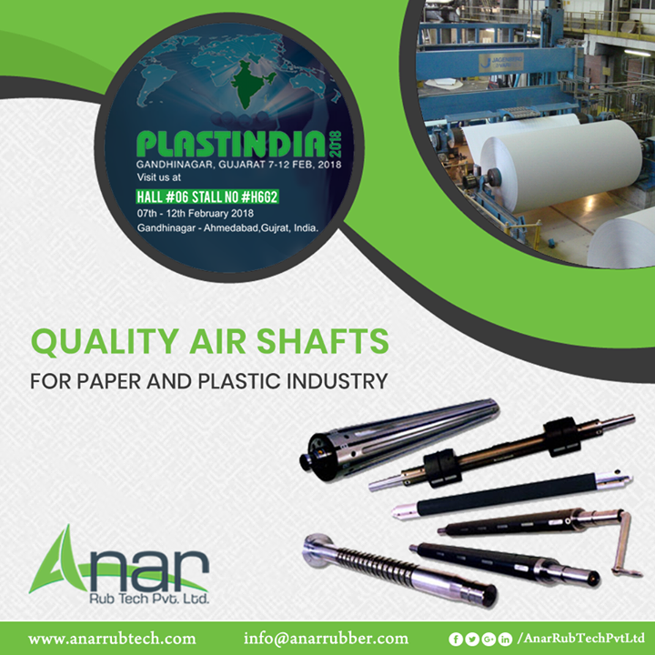 For all paper and plastic industry functions, PLASTINDIA 2018 features highly optimum working of Air Shafts from Anar Rub Tech. #AirShafts #AirShaftsManufacturers #AirShaftsSuppliers #AirShaftsExporters