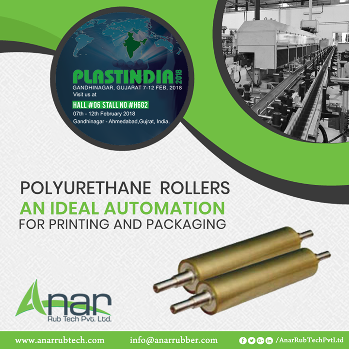 PLASTINDIA 2018 will be featuring PU Rollers by Anar Rub Tech, an excellent product utilized for any printing and packaging work.  #PURollers #PURollersManufacturers #PURollersSuppliers #PURollersExporters