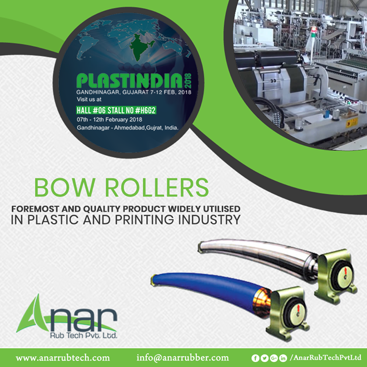 Bow Rollers are the prime products of Anar Rub Tech showcased in PLASTINDIA 2018 for its ultimate performance in Plastic and Printing industries.  #BowRollers #BowRollersManufacturers #BowRollersSuppliers #BowRollersExporters