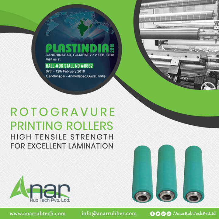 Rotogravure Printing Rollers by Anar Rub Tech are the perfect machines for lamination and printing for printing industries exhibited in PLASTINDIA 2018.  #RotogravurePrintingRollers #RotogravurePrintingRollersManufacturers #RotogravurePrintingRollersSuppliers #RotogravurePrintingRollersExporters