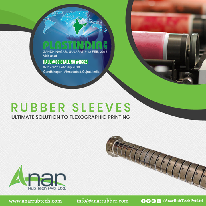 For the upcoming PLASTINDIA 2018, Rubber Sleeves from Anar Rub Tech are the ultimate solution to Flexo Graphic Printing and exhibited for its superior performance. #RubberSleeve #RubberSleeveManufacturers #RubberSleeveSuppliers #RubberSleeveExporters