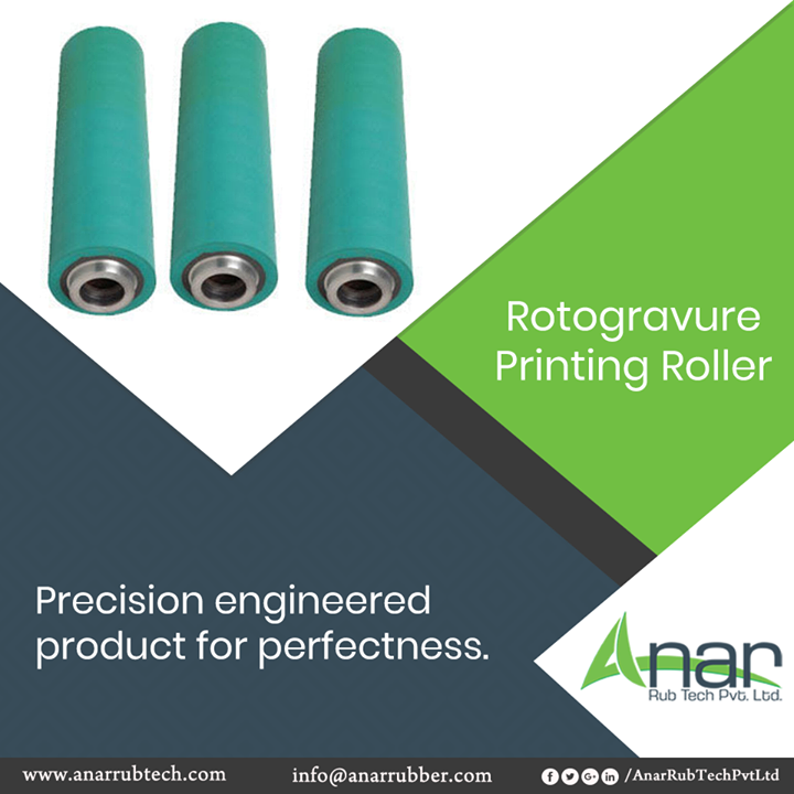 High quality Rotogravure Printing Roller from Anar Rub Tech gives the perfectness in printing and laminating even on rough surface.  #AnarRubTechPvtLtd