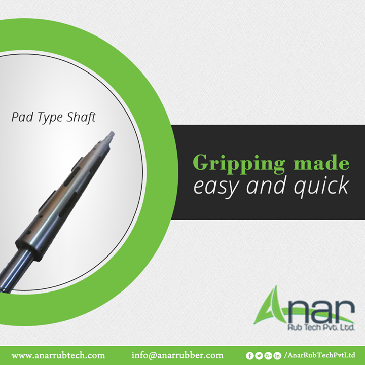 Pad Type Shaft by Anar Rub tech are manufactured with utmost quality that grips it better with the heavy weighing capacity.  #AnarRubTechPvtLtd