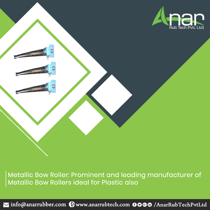 Metallic Bow Rollers by Anar Rub Tech are the prominent and leading products which are ideal for metal and plastic with available sizes of 100 to 150 mm.  #AnarRubTechPvtLtd