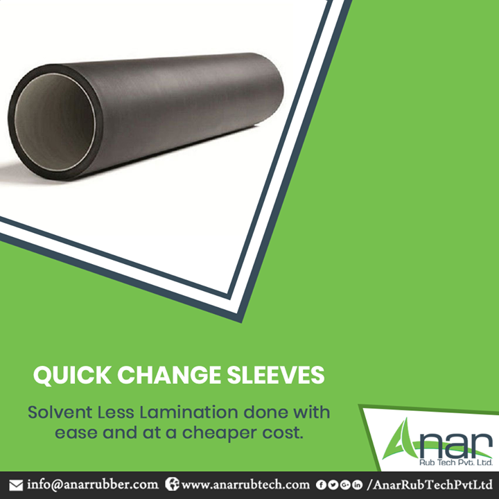 Quick Change Sleeve by Anar Rub Tech is manufactured in a way that lowers cost of processing for any solvent less lamination work.  #QuickChangeSleeve #QuickChangeSleeveManufacturers #QuickChangeSleeveSuppliers #QuickChangeSleeveExporters
