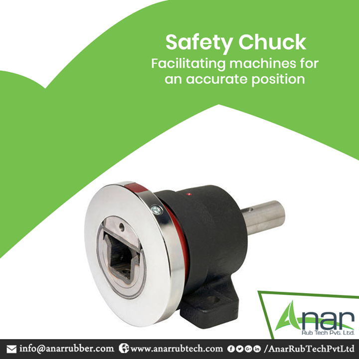 Safety Chucks by Anar Rub Tech facilitate in supporting and positioning machines with utmost accuracy and preciseness.  #SafetyChucks #SafetyChucksManufacturers #SafetyChucksSuppliers #SafetyChucksExporters
