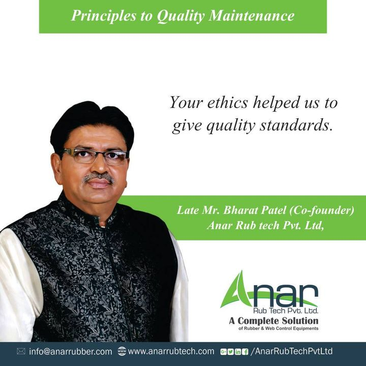 Ideal principles and ethical values of Late Mr. Bharat Patel has given to Anar Rub tech the high standards to maintain quality standards for products.  #FathersDay #HappyFathersDay #AnarRubTechPvtLtd