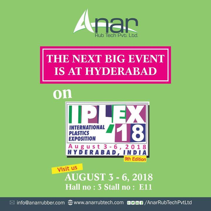Hello Hyderabad!Anar Rub Tech's next mega event is at IPLEX, 2018, Hyderabad. You can meet us there between 3rd to 6th August at Hall 3 Stall no. E11. Visit us without fail.  #IPLEX2018 #anarrubtech