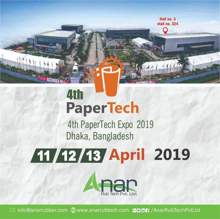 #AnarRubTech cordially invites you all to come across a gratifying experience  in 4th #PaperTech expo 2019 at Dhaka, Bangladesh. Don't miss the chance and do visit us at stall no. 324 in Hall no. 3