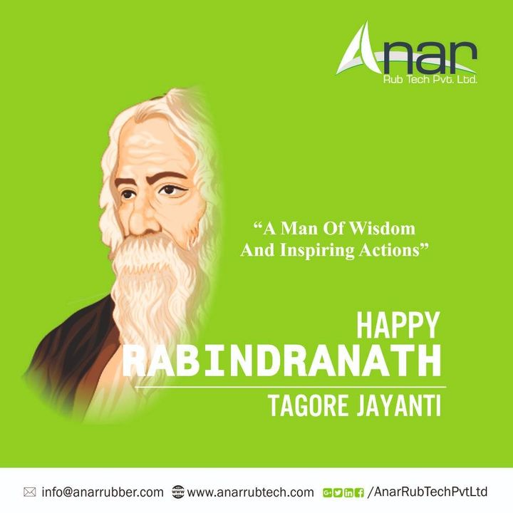 If you cry because the sun has gone out of your life, your tears will prevent you from seeing the stars. ― Rabindranath Tagore #RabindranathTagoreJayanti #AnarRubTech #RubberRollerManufacturer #RubberRollerExporters #RubberRollerSuppliers