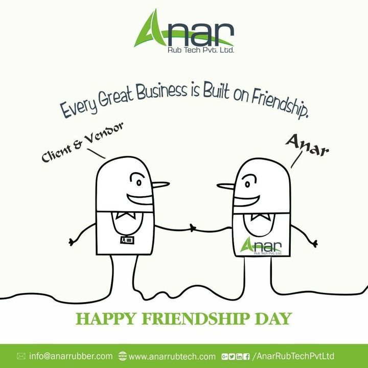 Each friend represents a world in us, a world possibly not born until they arrive, and it is only by this meeting that a new world is born. #Happyfriendshipday #AnarRubTech #RubberRollerManufacturer #RubberRollerExporters #RubberRollerSuppliers