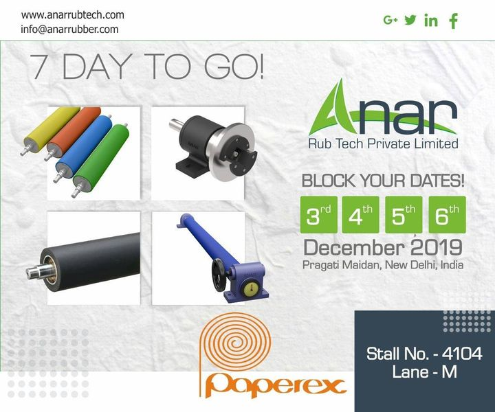 Anar welcomes you all to experience the joy of technology. See you soon in 7 days at Stall no 4104 Lane - M. #anarrubtechpvtltd #paperex2019 #rubberproduct #exhibition