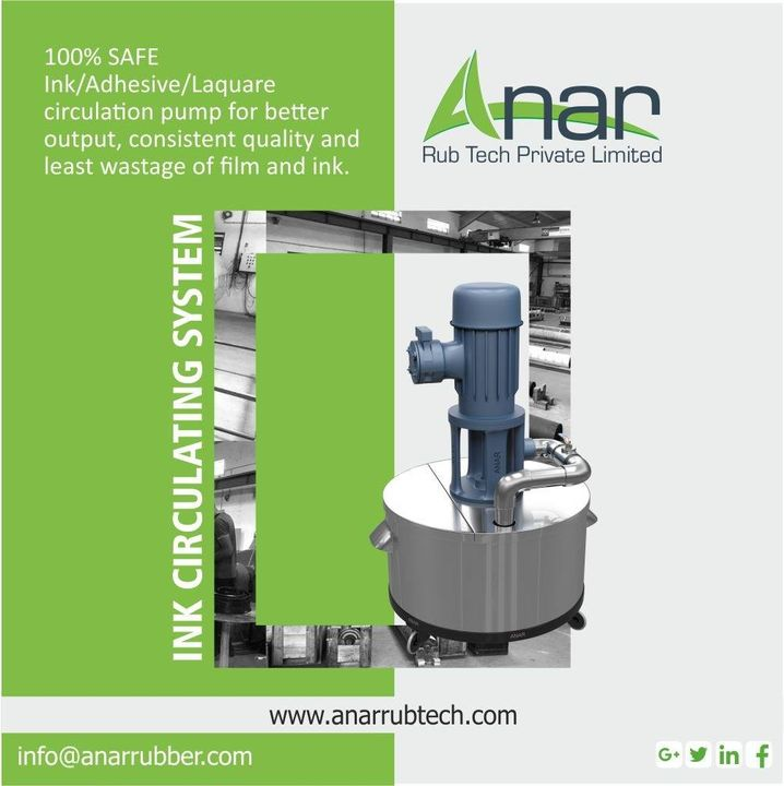 INK CIRCULATING SYSTEM 100% safe for INK/Adhesive/Laquare circulation pump for better Output,Consistent quality and least wastage of film and ink. #AnarRubTech #rubberproduct #RubberRollerManufacturer #rubberroller #RubberRollerExporters #RubberRollerSuppliers