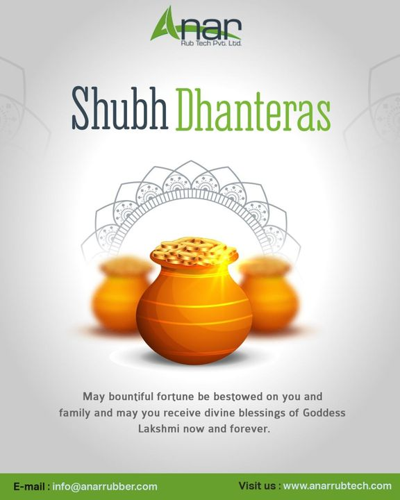 Dear Goddess Lakshmi! Bless the recipient of this message with thirteen times Dhan on Dhanteras. Happy Dhanteras! #rubberroller #anarrubtechpvtltd #rubbersleeves #rubberexpander #rubberproducts #happydhanteras