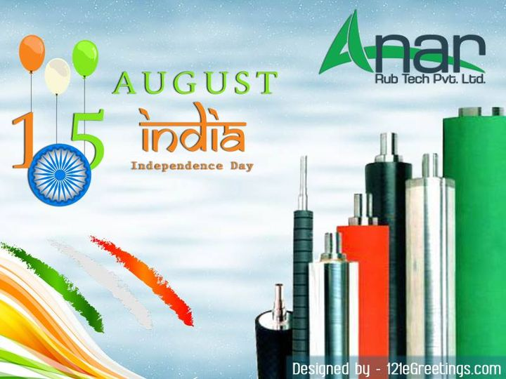 Freedom is a Precious gift of God. May We Always Remain Independent.  A Very Very Happy Independence Day To You.  #HappyIndependenceDay  #AnarRubTech #RubberRoller #SafetyChuck #AirExpandingShaft #PURoller #AirShafts  #121eGreetings #eGreetings #Greetings #SocialMediaPromotion #SocialMediaMarketing