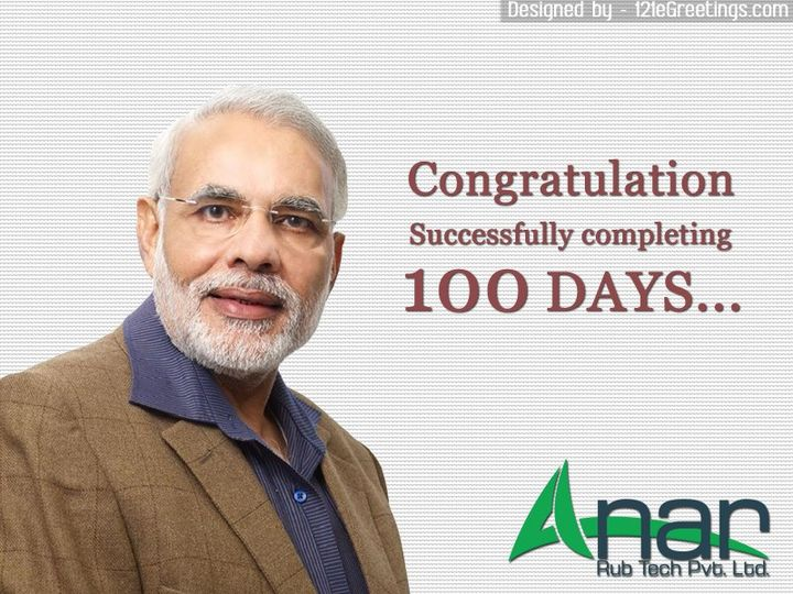 Congratulation #NarendraModi to successfully completing #100Days  From Anar Rub Tech Pvt. Ltd.