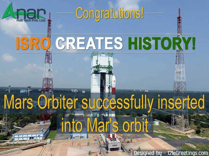 India becomes first nation to have successful Mars mission in maiden attempt.  #MOM #AnarRubTech #LeafTypeAirExpandingShaft #RubberRoller #RubberExpander #SafetyChuck #AirExpandingShaft #PURoller #AirShafts  #121eGreetings