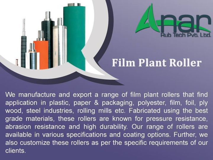 Film Plant Roller  Anar Rub Tech Pvt Ltd manufacture and export a range of film plant rollers that find application in plastic, paper & packaging, polyester, film, foil, ply wood, steel industries, rolling mills etc.   Fabricated using the best grade materials, these rollers are known for pressure resistance, abrasion resistance and high durability. Our range of rollers are available in various specifications and coating options. Further, we also customize these rollers as per the specific requirements of our clients.   http://www.anarrubber.com/industrial-rubber-roller.html#film_roller  #FilmPlantRoller  #AnanrRubTechPvtLtd