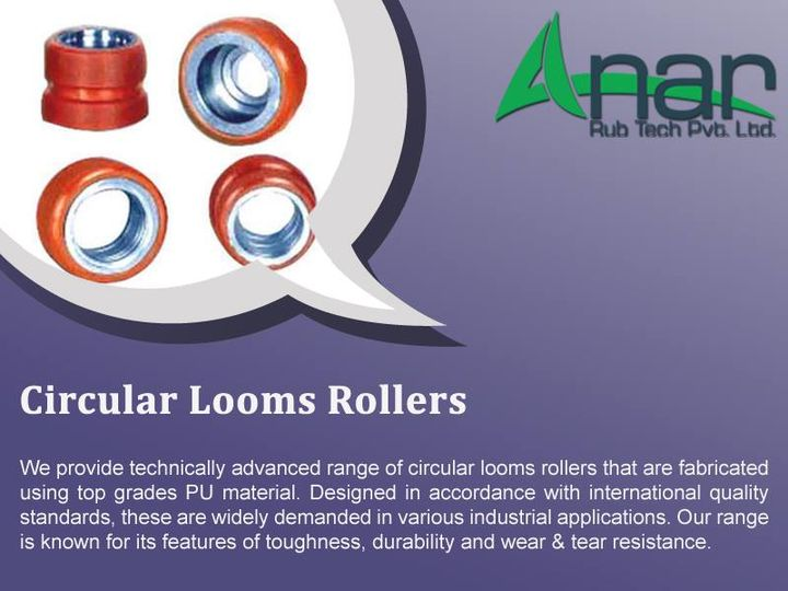 Circular Looms Rollers:  Manufacturer:  We provide technically advanced range of Circular Looms Rollers that are fabricated using top grades PU material. Designed in accordance with international quality standards, these are widely demanded in various industrial applications. Our range is known for its features of toughness, durability and wear & tear resistance.  Features : Low maintenance High quality Performance Durability  #AnarRubTech #LeafTypeAirExpandingShaft #RubberRoller #RubberExpander #SafetyChuck #AirExpandingShaft #PURoller #AirShafts