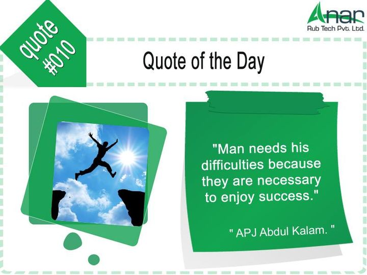 Quote of the day #010:  'Man Needs his #difficulties because they are #necessary to enjoy #success