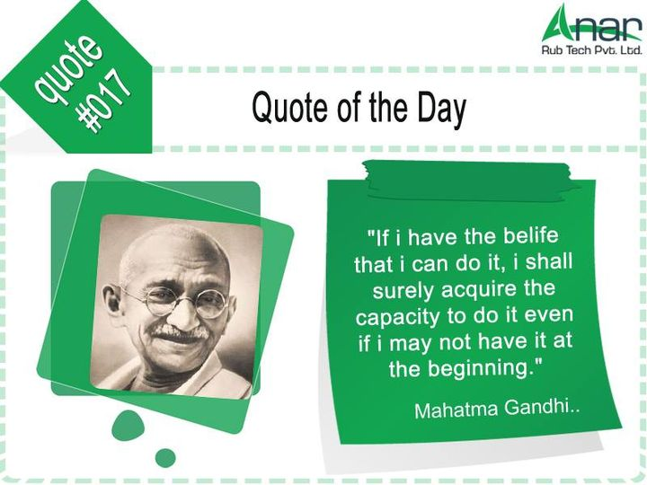 If i have the #belife that i can do it, i shall #surely acquire the #capacity to do it even if i may not have it at the #beginning......  #mahatmagandhi  www.anarrubber.com #RollersForSteelIndustry #AnarRubTech #LeafTypeAirExpandingShaft #RubberRoller #RubberExpander #SafetyChuck #AirExpandingShaft #PURoller #AirShafts