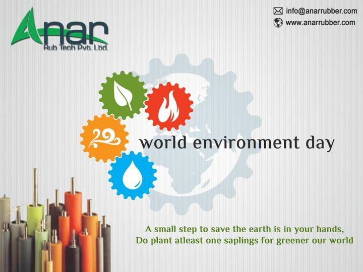 World Environment Day: 5th june  A Small step to save the earth is in your hands, Do plant atleast one saplings for greener our world....  #AnarRubTech #LeafTypeAirExpandingShaft #RubberRoller #RubberExpander #SafetyChuck #AirExpandingShaft #PURoller #AirShafts