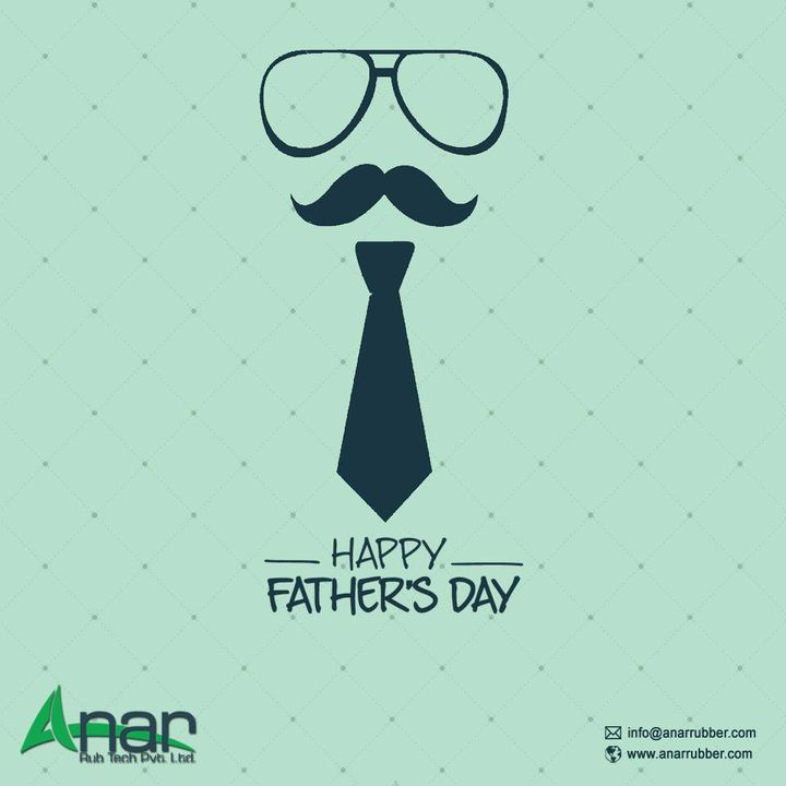 Happy Father's Day to all of You  #FatherDay #FathersDay #AnarRubber #AnarRubTech #Anar