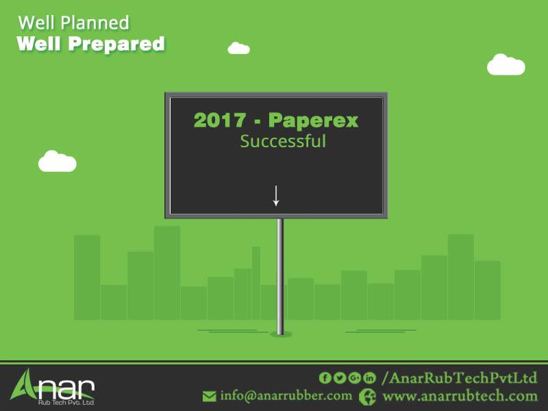 After the successful fronts at Paperex, 2017, Anar Rub Tech is well prepared and already planned for the upcoming mega events like PlastIndia and ITMA for the next two years. #AnarRubTechPvtLtd